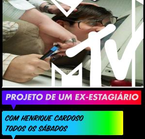 Voltamos ao Banner antigo, em breve o Mundo MTV tem algumas novidades no seu pacote visual.
